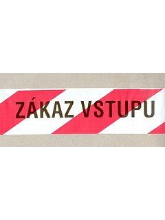 "Výstražný pás ,,ZÁKAZ VSTUPU"""